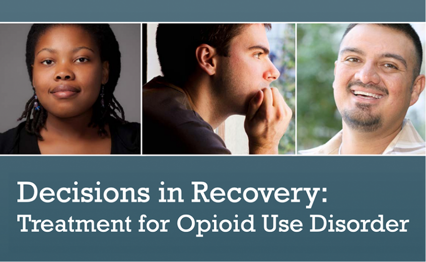 Decisions in Recovery: Treatment for Opioid Use Disorder Online resource